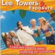 Coverafbeelding Lee Towers & Exposure - I Can See Clearly Now/Walking On Sunshine