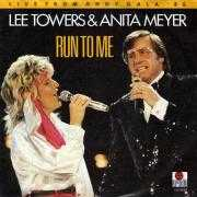 Details Lee Towers & Anita Meyer - Run To Me - Live From Ahoy Gala '85