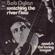 Coverafbeelding Bob Dylan - Watching The River Flow