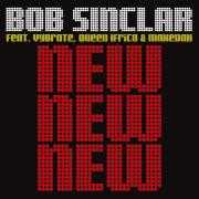 Coverafbeelding Bob Sinclar feat. Vybrate, Queen Ifrica & Makedah - New new new