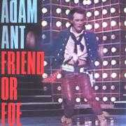 Coverafbeelding Adam Ant - Friend Or Foe
