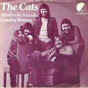 Coverafbeelding The Cats - Hard To Be Friends