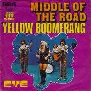 Coverafbeelding Middle Of The Road - Yellow Boomerang