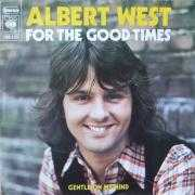 Coverafbeelding Albert West - For The Good Times