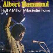 Coverafbeelding Albert Hammond - Half A Million Miles From Home