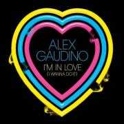Coverafbeelding Alex Gaudino - I'm in love (I wanna do it)