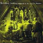 Coverafbeelding Phil Collins - Something Happened On The Way To Heaven