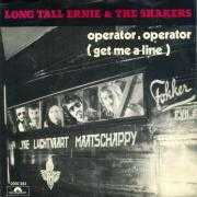 Coverafbeelding Long Tall Ernie & The Shakers - Operator, Operator (Get Me A Line)