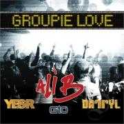 Coverafbeelding Ali B & Yes-R & Gio & Darryl - Groupie Love