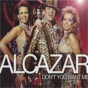 Coverafbeelding Alcazar - Don't You Want Me