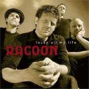 Coverafbeelding Racoon - Lucky all my life
