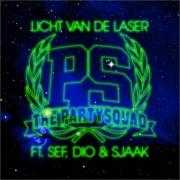 Informatie Top 40-hit The Partysquad ft. Sef, Dio & Sjaak - Licht van de laser