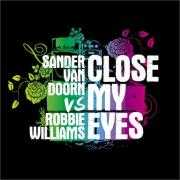 Informatie Top 40-hit Sander Van Doorn vs Robbie Williams - Close my eyes