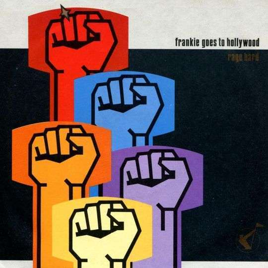 Coverafbeelding Rage Hard - Frankie Goes To Hollywood