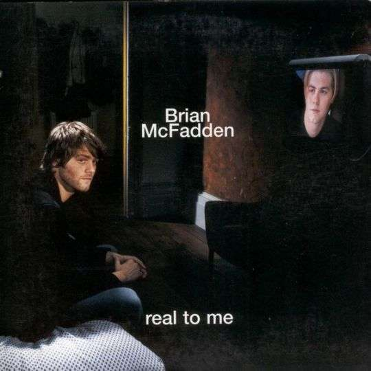 Coverafbeelding Real To Me - Brian Mcfadden