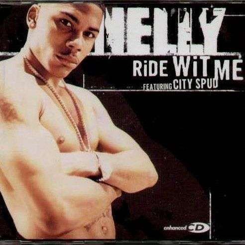 Coverafbeelding Ride Wit Me - Nelly (Featuring City Spud)