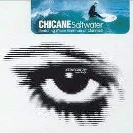 Coverafbeelding Saltwater - Chicane (Featuring Maire Brennan Of Clannad)