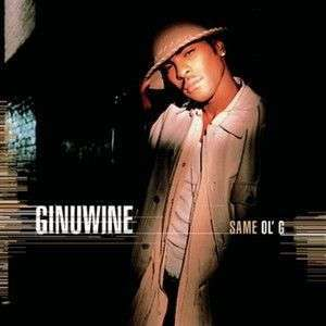 Coverafbeelding Ginuwine - Same Ol' G/ What's So Different?