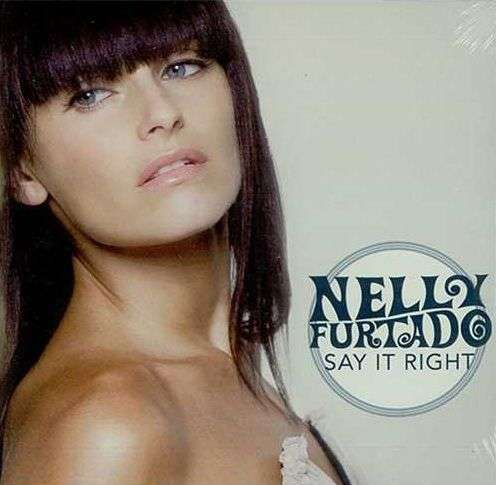 Coverafbeelding Say It Right - Nelly Furtado