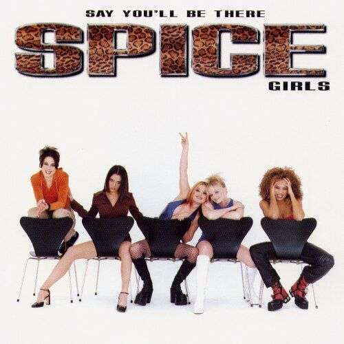 Coverafbeelding Say You'll Be There - Spice Girls