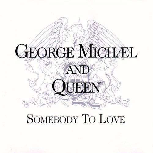 Coverafbeelding George Michæl and Queen - Somebody To Love