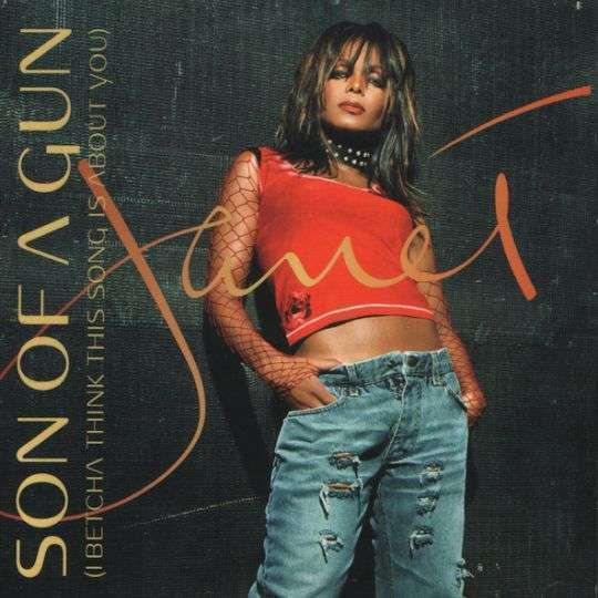 Coverafbeelding Son Of A Gun (I Betcha Think This Song Is About You) - Janet