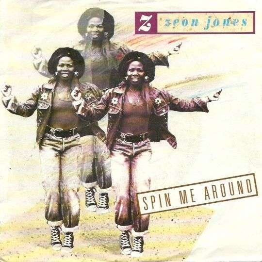 Coverafbeelding Zeon Jones - Spin Me Around