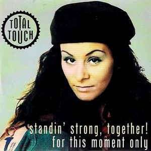Coverafbeelding Total Touch - Standin' Strong, Together!