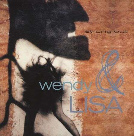 Coverafbeelding Wendy & Lisa - Strung Out
