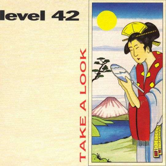 Coverafbeelding Take A Look - Level 42