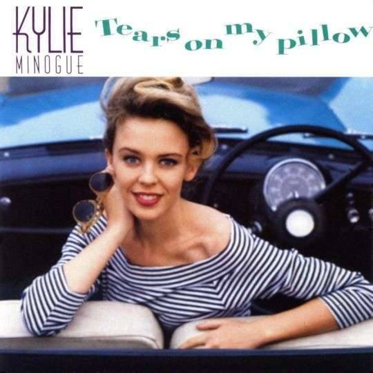 Coverafbeelding Tears On My Pillow - Kylie Minogue