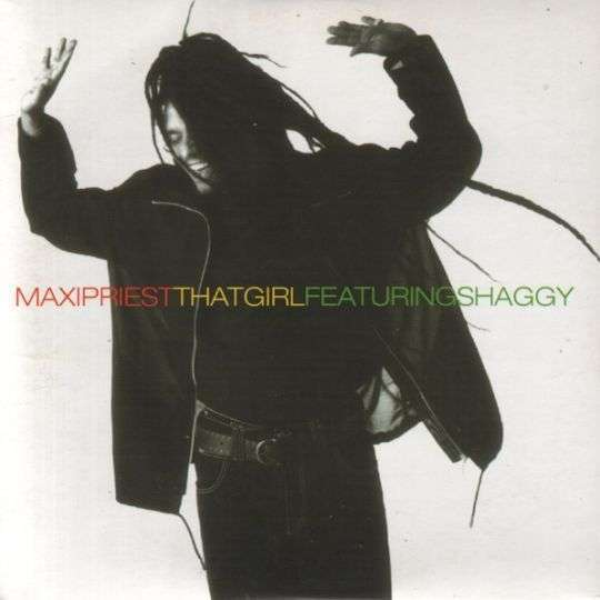 Coverafbeelding That Girl - Maxi Priest Featuring Shaggy
