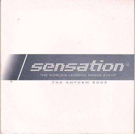 Coverafbeelding The Anthem 2004 - Sensation