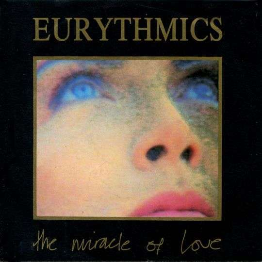 Coverafbeelding The Miracle Of Love - Eurythmics