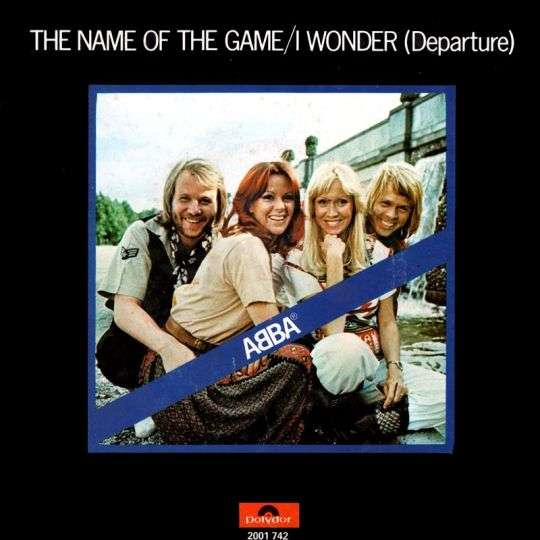 Coverafbeelding The Name Of The Game - Abba