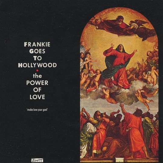Coverafbeelding The Power Of Love - Frankie Goes To Hollywood