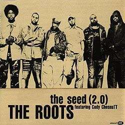 Coverafbeelding The Seed (2.0) - The Roots Featuring Cody Chesnutt