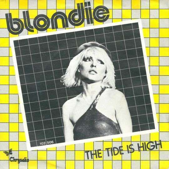 Coverafbeelding The Tide Is High - Blondie