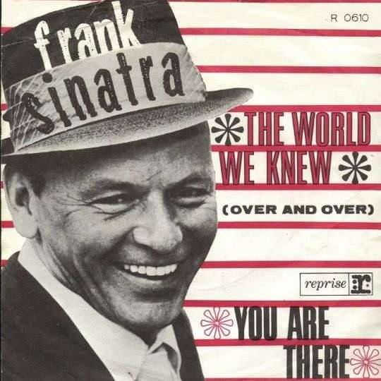 Coverafbeelding The World We Knew (Over And Over) - Frank Sinatra