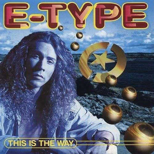 Coverafbeelding E-Type - This Is The Way
