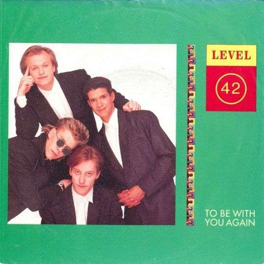 Coverafbeelding To Be With You Again - Level 42