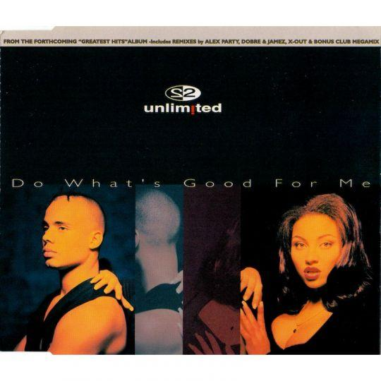 Coverafbeelding Do What's Good For Me - 2 Unlimited