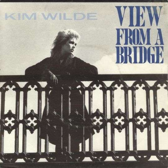 Coverafbeelding View From A Bridge - Kim Wilde