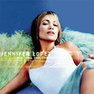 Coverafbeelding Waiting For Tonight - Jennifer Lopez