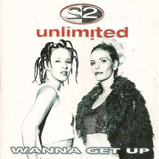 Coverafbeelding Wanna Get Up - 2 Unlimited