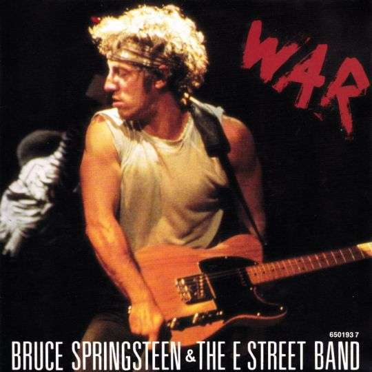 Coverafbeelding War - Bruce Springsteen & The E Street Band