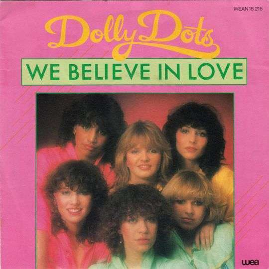 Coverafbeelding Dolly Dots - We Believe In Love