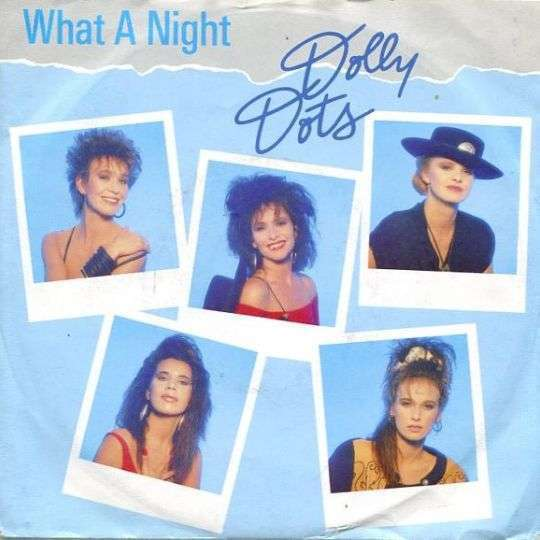 Coverafbeelding Dolly Dots - What A Night
