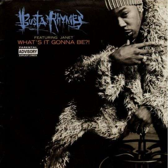 Coverafbeelding Busta Rhymes featuring Janet - What's It Gonna Be?!