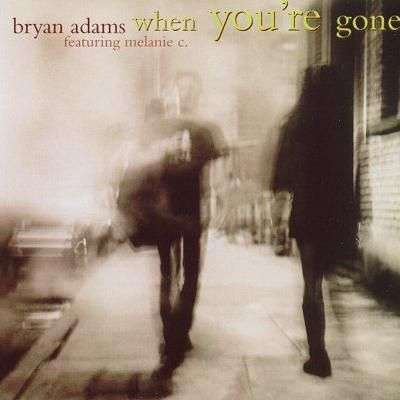 Coverafbeelding When You're Gone - Bryan Adams Featuring Melanie C.